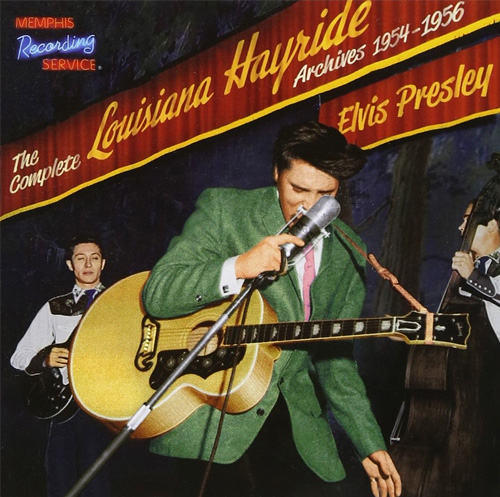 Cover: Elvis The Complete Louisiana Hayride Archives 1954 - 1956