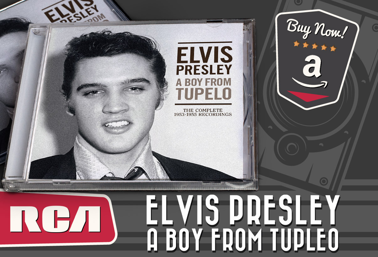 Elvis - A Boy from Tupelo: The Complete 1953-1955 Recordin