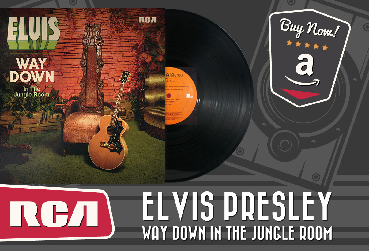 Elvis - Way Down In The Jungle Room