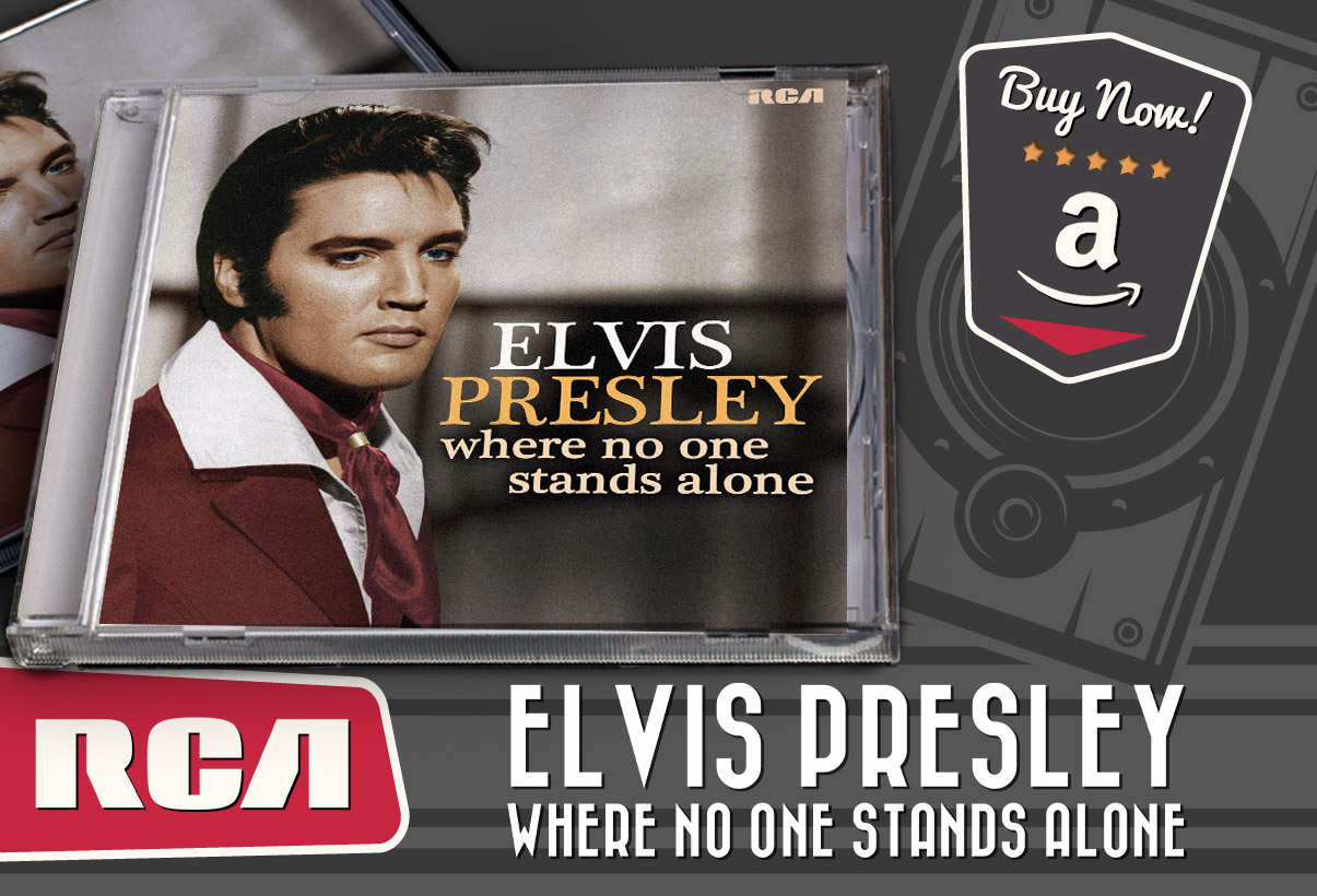 Elvis - Where No One Stands Alone