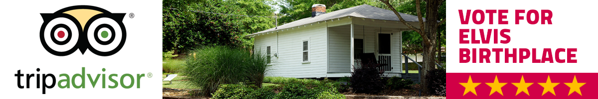 Vote for Elvis Birthplace at TripAdvisor